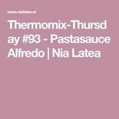 Thermomix-Thursday #93 - Pastasauce Alfredo   Nia Latea
