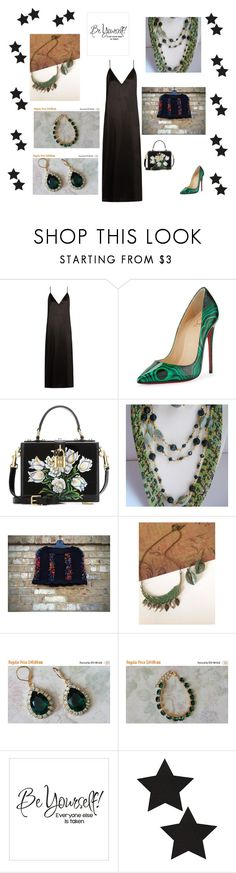 """Be Yourself"" by artistinjewelry ❤ liked on Polyvore featuring Raey, Christian Louboutin and Dolce&Gabbana"
