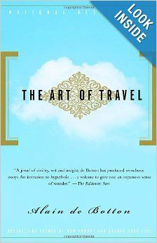"""""""The Art of Travel"""" by Alain de Botton is the upcoming book for The Solo Traveler Book Club  http://solotravelerblog.com/the-solo-traveler-book-club/"""