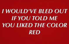 I love the colour red, just dont bleed out just yet. Only try to find your dark side, onces you've mastered that, your free to go. Toni Mahfud, Lizzie Hearts, You Are My Moon, My Champion, I Love You, My Love, Bubbline, Red Aesthetic, The Villain