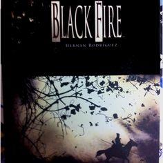 Hernan Rodriguez: Black Fire