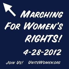 Marching in Chicago, NYC, and state capitals to oppose the war on women!  Come join us!  http://www.wearewomenmarch.net/