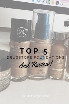 In depth post about all the 5 best drugstore foundations FOR ALL skin types. Blog post AND video review. From a professional makeup artist.