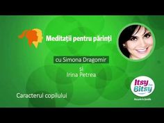 Caracterul copilului - Irina Petrea - YouTube