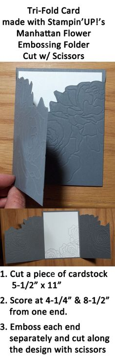 By Katie. Unique Tri-Fold Card made with Stampin' Up's Manhattan Flower Embossing Folder. Try this with other embossing folders.: