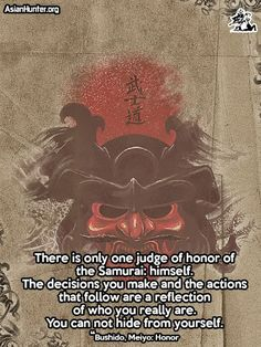 Meyo, Honor http://www.asianhunter.org/2013/06/quotes-bushido-meiyo-honor.html