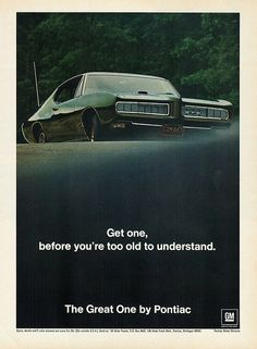 1968 Pontiac GTO. This is THE ad I remember most, of this soon-to-be- announced, Motor Trend Magazine 1968 Car-of-the-Year.