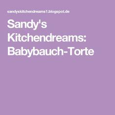 Sandy's Kitchendreams: Babybauch-Torte