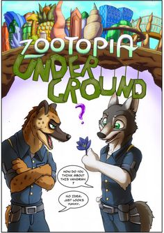 Zootopia underground by JoeHobby.deviantart.com on @DeviantArt #comic #furry #zootopia #zootopia_fanart #oscars2017 I and DancingLunarWolves are making a comic of zootopia underground:) the hyena and grey wolf's name are Vandran and Ciel. and there are other animals on this story. it's written about few years later from the incident of nighthowler. and new young policies. look forward to this pleeeese!!!