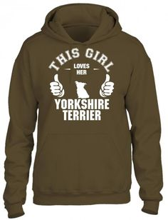 this girl loves her yorkshire terrier t shirt design 1 HOODIE