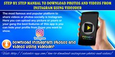 The most famous and popular platform to share videos or photos socially is Instagram. Here you can upload any picture or yours or your gang the best features of this app is you can hide your profile from those you want to show. Website Link : http://videoder-app.com/how-to-download-instagram-photos-and-videos/