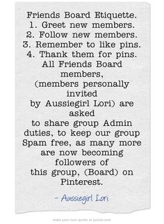Friend Board Members, if you want less group messages, under your name, top right, click on settings, when that comes up, click on Change Email Setting, there you can adjust your email messages Pinterest send you, ✿ڿڰۣ(̆̃̃•Aussiegirl