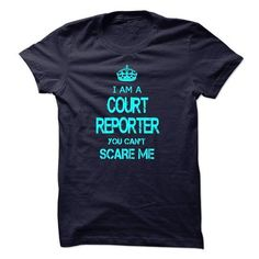 I am a COURT REPORTER, you can not scare me T Shirts, Hoodies Sweatshirts. Check price ==► http://store.customtshirts.xyz/go.php?u=https://www.sunfrog.com/LifeStyle/I-am-a-COURT-REPORTER-you-can-not-scare-me.html?41382