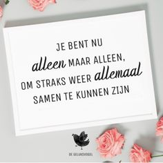 Care Quotes, Best Quotes, Funny Quotes, Wisdom Quotes, Qoutes, Little Things Quotes, Dutch Quotes, Good Thoughts, Wise Words