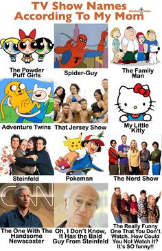 TV Show Names According To My Mom