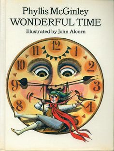Wonderful Time by Phyllis McGinley, illustrated by John Alcorn c.1966