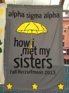 Banners / Posters | Alpha Sigma Alpha | How I Met Your Mother theme