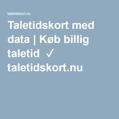 Taletidskort med data | Køb billig taletid ✓ taletidskort.nu |