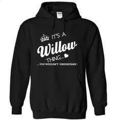 Its A Willow Thing - #tshirt girl #cowl neck hoodie. I WANT THIS => https://www.sunfrog.com/Names/Its-A-Willow-Thing-ubcqc-Black-15778493-Hoodie.html?68278