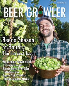 Sept 2016 - I wrote the Blumenauer/Base Camp brief on page and the Brew Bites feature on page Beer Growler, Central Oregon, Brewing, Harvest, Base, Fruit, Vegetables, Food, Essen