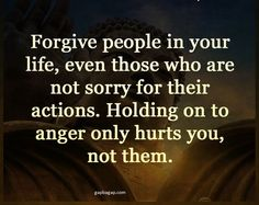 Well Said Quotes About Forgive People in Your Life