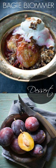 Bagte blommer med havregrynsknas er en skøn dessert der smager fantastisk og er super nem at lave. Dejlig hverdagsglæde eller gæstedessert. Opskrift fra Marinas Mad.