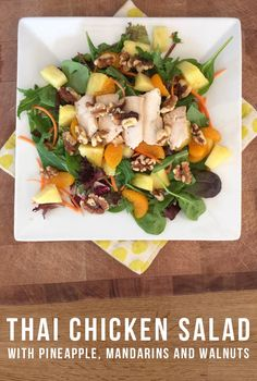Thai Chicken Salad with Pineapple, Mandarins and Walnuts topped with Trim Thai Dressing from Fit Fresh Cuisine. Pineapple Salad Dressing Recipe, Chicken Salad With Pineapple, Thai Chicken Salad, Salad Dressing Recipes, Clean Eating, Healthy Eating, Main Dish Salads, 7 Layers, Vietnamese Food