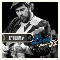 Roy Buchanan - Live From Austin Texas on LP