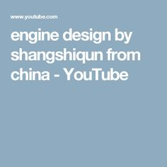 engine design by  shangshiqun from china - YouTube