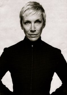 Annie Lennox- beautiful, wise and talented. She's a performer, activist and campaigner. She's not been afraid to experiment with fashion and styles and she continues to get more awesome, each and every year. We love you Annie!