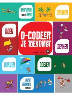 D-Codeer je toekomst / Devos, Luc; De Muynck, Jurgen