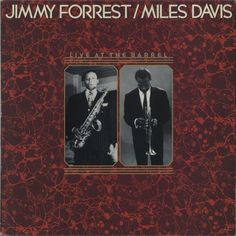 Miles Davis Live At The Barrel Volume One 1983 French vinyl LP 68.435: MILES DAVIS/ JIMMY FORREST Live At The Barrel Volume One (1983…