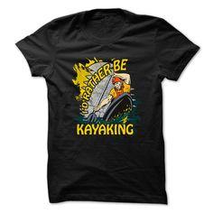 Kayaking t shirt Id rather be kayaking T-Shirts, Hoodies. SHOPPING NOW ==► https://www.sunfrog.com/Sports/Id-rather-be-kayaking.html?id=41382