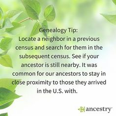 Ancestors missing in the census? Try searching for their neighbors!  #ancestors #ancestry #genealogy #familyhistory #familytree #neighbors #GenealogyTips