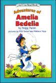 Adventures of Amelia Bedelia (I Can Read Series)
