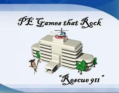 Rescue 911 - physical education game - PE Games that Rock!