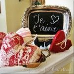 CONFESSIONS OF A PLATE ADDICT: Ticking and Toile Hearts...and...A Frenchy Valentine Chalkboard