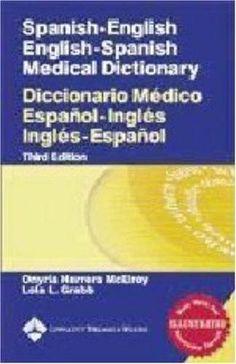 Spanish-English English-Spanish Medical Dictionary: Diccionario Médico Español-Inglés Inglés-Español (Spanish to English/ English to Spanish