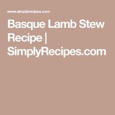Basque Lamb Stew Recipe | SimplyRecipes.com
