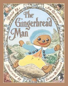 The vocabulary words for Week 9 are from the picture book, The Gingerbread Man by Jim Aylesworth and Barbara McClintock.