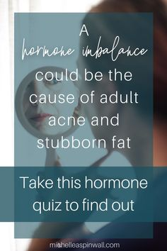 Is a hormonal imbalance giving you adult acne and stubborn hard to lose weight? Take my quiz to find out if you have a hormonal imbalance, by helping identify signs of hormone imbalance so you can learn how to reset hormones naturally for female hormone imbalance symptoms. Then sign up to my email list to get regular updates on how to balance hormones naturally so you are regulating hormones naturally. #femalehormones #hormoneimbalance #hormonalimbalance #hormonereset #balancehormones Clear Skin Routine, Hormone Imbalance Symptoms, High Cortisol, How To Regulate Hormones, Clear Skin Diet, Balance Hormones Naturally, Suffering In Silence, Female Hormones, Stubborn Fat