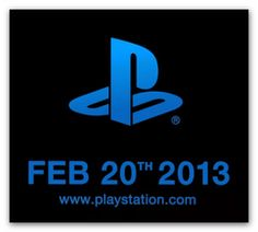 PLAYSTATION 4 COMING FOR CHRISTMAS 2013 IN 3D ??    Lots of rumors are surrounding the future PS4 launch. A big announcement is awaited from SONY on February 20, 2013 and according to insiders, the new PS4 is confirmed to be stereoscopic 3D enabled and launched before Christmas 2013 at a price around 430$. Sony's announcement is coming earlier than expected but we suppose Microsoft and its equally-yet-unannounced XBOX720 may be the reason...