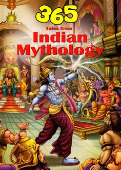 365 Tales from Indian Mythology ... https://novelticindia.com/365_TALES_FROM_INDIAN_MYTHOLOGY