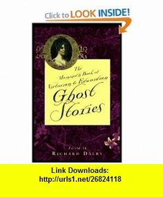 The Mammoth Book of Victorian and Edwardian Ghost Stories (The mammoth book series) (9780786702794) Richard Dalby , ISBN-10: 0786702796  , ISBN-13: 978-0786702794 ,  , tutorials , pdf , ebook , torrent , downloads , rapidshare , filesonic , hotfile , megaupload , fileserve