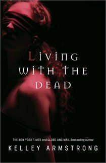 Living With The Dead: Women Of The Otherworld