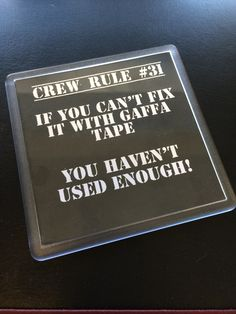 Stage Crew Coaster - If you can't fix it with Gaffa Tape - Theatre Gift