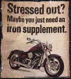 """Iron supplement anyone?  -------- """"Estresado?  Tal vez necesites un suplemento de hierro""""  #humpday #happyhumpday #biker #bikers #bikersofinstagram #motorcycle #bikerlife #bikerlifestyle #livetoride #iron #ironsupplement #stressed #hierro #disturbedhumor #disturbedculture #disturbedtendencies"""