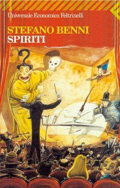 Uno scatenato Benni tra spiriti buoni e cattivi e personaggi umani ben più terribili (e dissacranti).