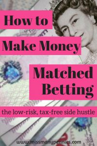 How to make money matched betting, the low-risk, tax-free side hustle