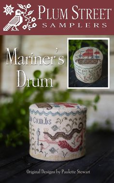 "PLUM STREET SAMPLERS ""Mariner's Drum"" 